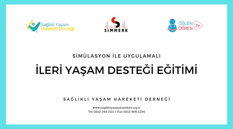 İstanbul Sağlık Müd. Simmerk İşbirliği ileİleri Yaşam Desteği Eğitimi Başvurusu